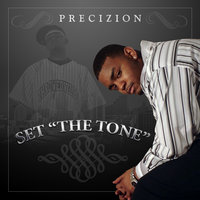 "Set ""The Tone"" — PRECIZION"
