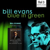 Blue in Green - the Best of the Early Years 1955-1960, Vol.3 — Bill Evans