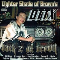 Lighter Shade of Brown's Dttx Back 2 da Brown — Yayo, Yvonne, Point Blank, Don Cisco, Bandit, Bizz
