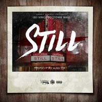 Still — Nino, Cali Bear, Young Skrill