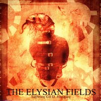 Suffering G.O.D. Almighty — The Elysian Fields
