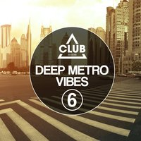 Deep Metro Vibes, Vol. 6 — сборник