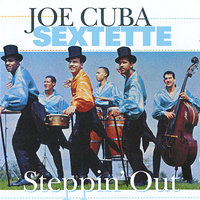 Steppin' Out — Joe Cuba Sextette