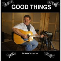 Good Things — Brandon Good