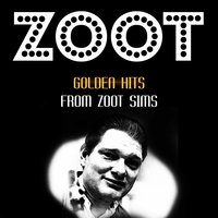 Golden Hits — Zoot Sims