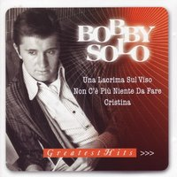 Greatest Hits - Italienische Superhits - TOP Neuaufnahmen - Re-Recordings — Bobby Solo