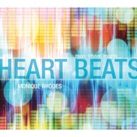 Heart Beats — Monique Rhodes