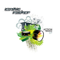 Action Breaks EP — Cosmic Rocker