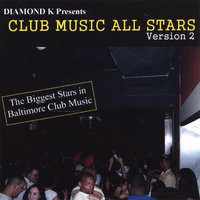 Club Music All Stars 2 — Diamond K Presents