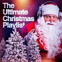The Ultimate Christmas Playlist — Christmas Hits, Christmas Songs, Christmas Music
