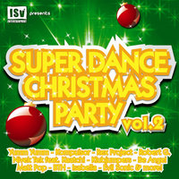 Super Dance Christmas Party, Vol. 2 - Part II — сборник