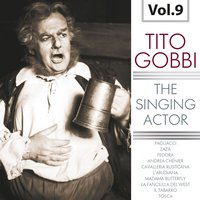 The Singing Actor, Vol. 9 — Orchestra Del Teatro Alla Scala, Milano, Francesco Molinari-Pradelli, Orchestra dell'Opera di Roma, Orchestra Del Teatro Alla Scala Milano, Orchestra dell'Opera di Roma, Francesco Molinari-Pradelli, Джакомо Пуччини, Руджеро Леонкавалло, Умберто Джордано