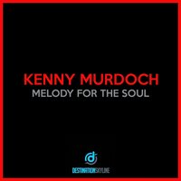 Melody For The Soul — Kenny Murdoch