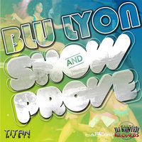 Show and Prove - Single — Blu Lyon