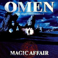Omen - The Story Continues — Magic Affair