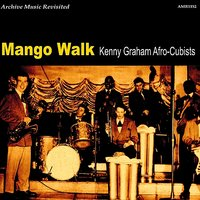 Mango Walk — Kenny Graham