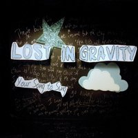 Your Song to Sing — Lost in Gravity
