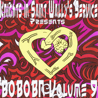 Knights in Saint Wally's Service Presents: Bobobn, Vol. 9 — сборник