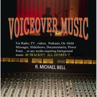 Voice Over Music — R. Michael Bell