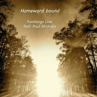 Homeward Bound (feat. Paul Michiels) — Paul Michiels, Fandango Live