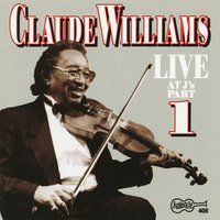Live At J's - Part 1 — Claude Williams