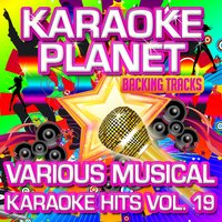 Various Musical Karaoke Hits, Vol. 19 — A-Type Player, Karaoke Planet