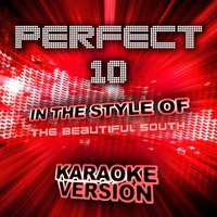 Perfect 10 (In the Style of the Beautiful South) - Single — Ameritz Audio Karaoke