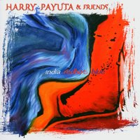 India Redhot Blue — Harry Payuta & Friends