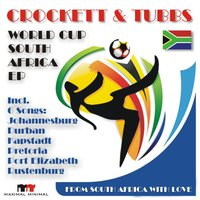 World Cup South Afrika — Crockett, Tubbs