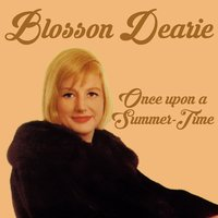 Once Upon a Summer-Time — Blossom Dearie