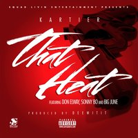 That Heat - Single — Kartier, Kartier Jefe