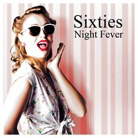 Sixties Night Fever — сборник