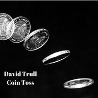 Coin Toss — David Trull