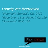 "Blue Edition - Beethoven: ""Moonlight Sonata"" & ""Souvenirs"" — Rolf Reinhardt, Alberto Delande, South German Philharmonic Orchestra, Людвиг ван Бетховен"