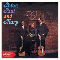Peter, Paul and Mary — Peter, Paul & Mary, Paul and Mary
