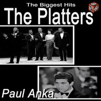 The Platters & Paul Anka — The Platters, Paul Anka