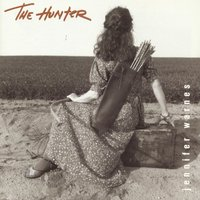 The Hunter — Jennifer Warnes