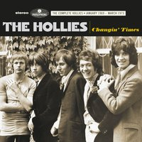 Changin Times (The Complete Hollies - January 1969-March 1973) — The Hollies