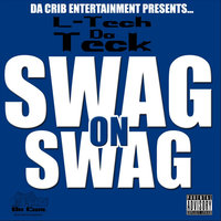 Swag On Swag — L-Tech Da Teck