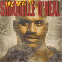 The Best Of Shaquille O'Neal — Shaquille O'Neal