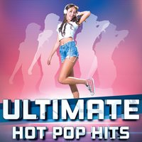 Ultimate Hot Pop Hits — Never Enuf!