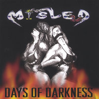 Days of Darkness — Misled
