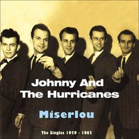 Miserlou — Johnny and The Hurricanes