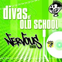 Divas Of Old School Nervous House — сборник