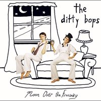 Moon Over The Freeway — The Ditty Bops