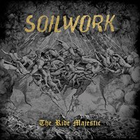 The Ride Majestic — Soilwork