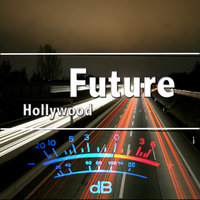 Hollywood - Single — Future