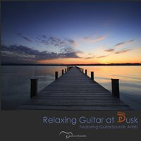 Relaxing Guitar at Dusk: Featuring Guitarsounds Artists — сборник