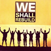We Shall Rebuild — Various Artists -Maharaja Entertainments