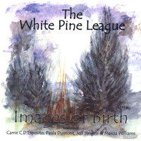Images of Birth — White Pine League